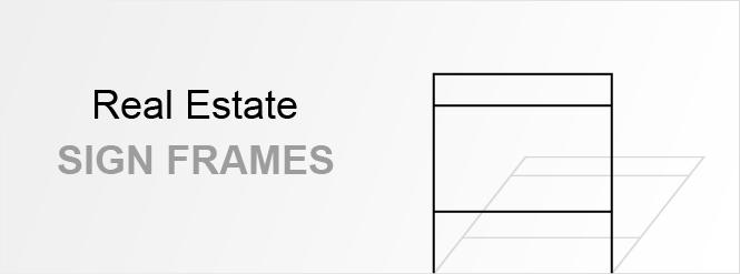 Image: Real Estate Sign Frame!
