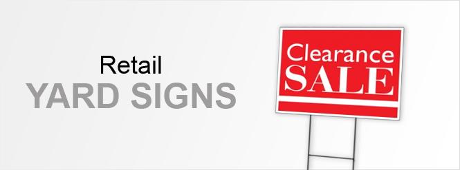 Image: Retail Yard Signs!