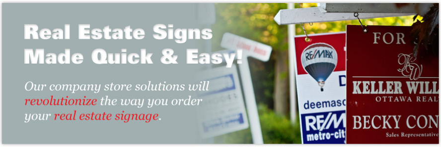 Quick and easy real estate signs