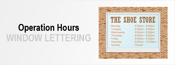 Image: Operation Hours Window Lettering!