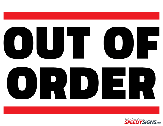 picture about Out of Order Sign Template named out of obtain indication template -