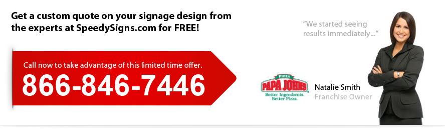Image: Get a free quote on your custom signage needs.