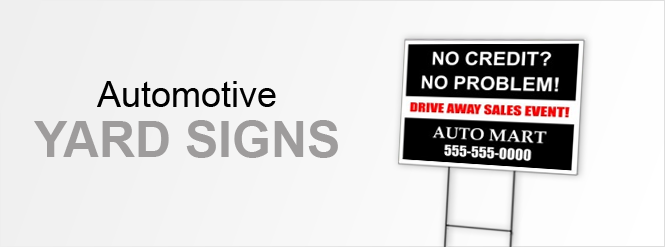 Image: Automotive Yard Signs!
