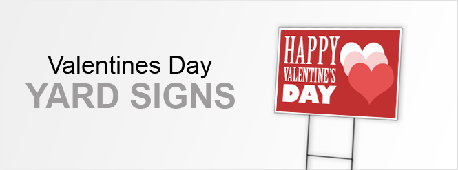 Image: Valentines Day Yard Signs!